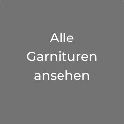Link zu Alle Garnituren